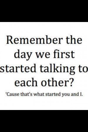 ... it in the beginning ;) but the whole time we were meant to be together
