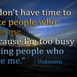 Get Busy Loving Those Who Love You