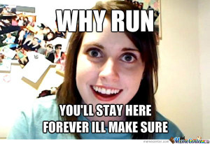 overly attached ex girlfriend