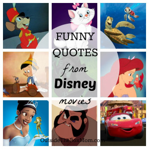 ... funny Disney quotes from my childhood and the movies I've watched