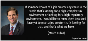 If someone knows of a job creator anywhere in the world that's looking ...