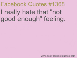 Quotes About Feeling Not Good Enough
