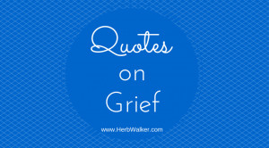 Quotes on Grief for the Month of July