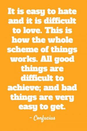 Confucius, quotes, sayings, love, hate, wisdom