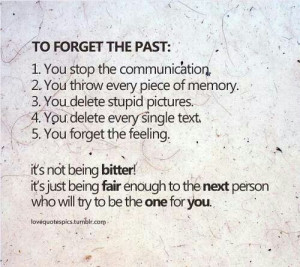 To forget the past