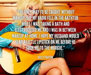 Dolly Parton Quotes and Sayings
