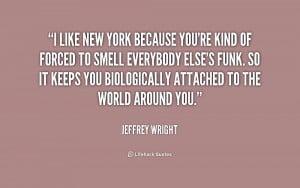 quote-Jeffrey-Wright-i-like-new-york-because-youre-kind-216412.png