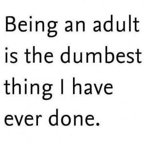 Being adult - www.meme-lol.com
