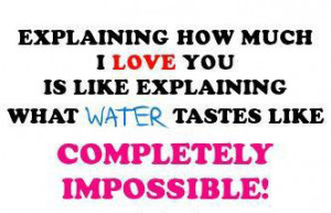 ... How Much…, I Love You, Impossible, Like, Love, Love You, Water