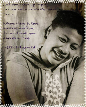 Picture of Ella Fitzgerald with a quote from her
