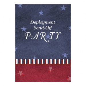 Send Off Greetings http://www.zazzle.com/military_send_off_party ...