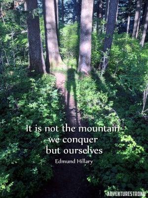 Hiking Quote - Edmund Hillary