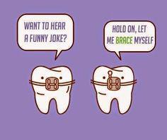 Brace yourself! #dentalhumor www.stlouis-cosmeticimplantdentist.com