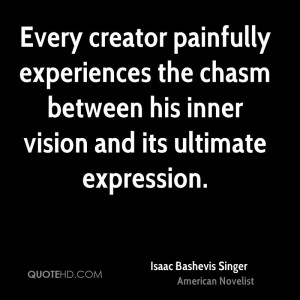 Isaac Bashevis Singer Art Quotes