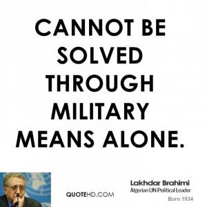Lakhdar Brahimi Quotes
