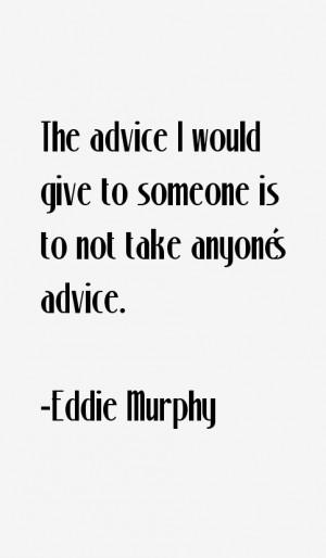 Eddie Murphy Quotes & Sayings