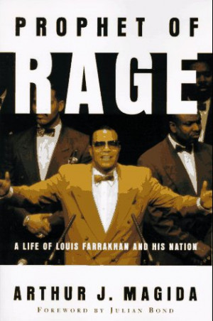 """Start by marking """"Prophet Of Rage: A Life Of Louis Farrakhan And His ..."""