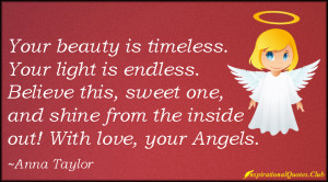 ... shine, love, angels, positive, inspirational, encouraging, Anna Taylor