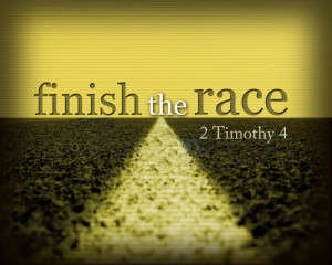 ... have finished the race, I have kept the faith.