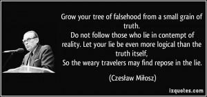 ... -do-not-follow-those-who-lie-in-contempt-czeslaw-milosz-253366.jpg