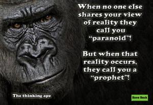 insanity paranoia funny dave beck thinking ape