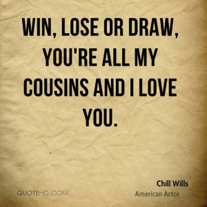 Chill Wills Quotes