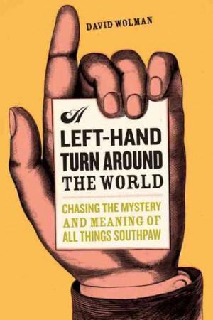 Left-hand Turn Around the World