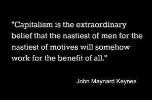 Quote on Capitalism by John Maynard Keynes