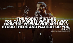 1300 notes tagged as drake drake quotes quotes quote
