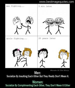 Like I said, men are rarely depressed because ...