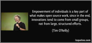Empowerment of individuals is a key part of what makes open source ...