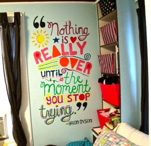 Wall quotes: maybe from a song, use magazine pages to cut out letters ...