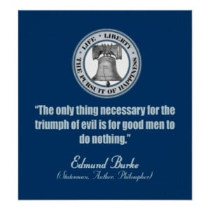 LADY LIBERTY - BUMPER STICKER - EDMUND BURKE QUOTE POSTERS