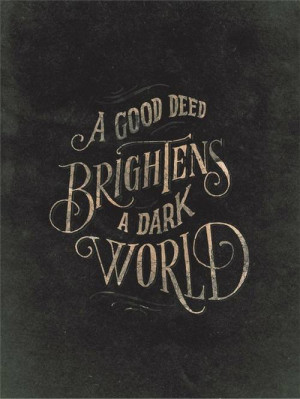 Good Deed - Thoughtfull quotes Picture