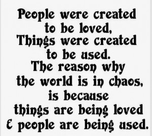 Being Loved & Being Used