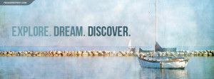 Explore Dream Discover Quote Facebook Cover