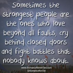 ... http://www.romanceneverdies.com/the-strongest-people-love-quote/ Like