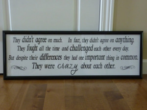 ... Crazy About Each Other - Quote from The Notebook movie - 11x36 frame