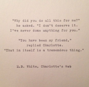Friendship E.B.+White+Quote+Hand+Typed+on+Vinatge+Typewriter+by ...