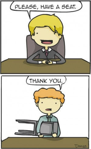 Why I fail at job interviews | Funny Pictures, Quotes, Pics, Photos ...