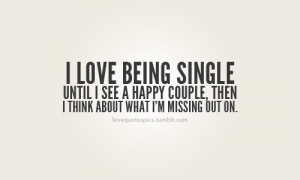 Love Being Single Quotes Tumblr Love being single quotes