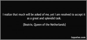 More Beatrix, Queen of the Netherlands Quotes