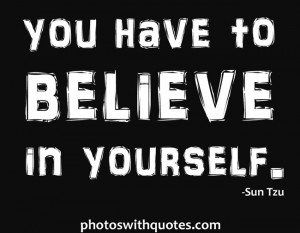 Back to Believe Quotes or Home/Favorites