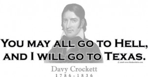 Design #GT148 Davy Crockett - You may all go to Hell