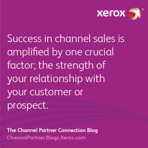 Success in channel sales is amplified by the strength of your prospect ...