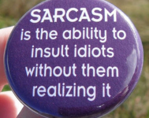 Funny Sayings And Quotes About Idiots Insult idiots without them