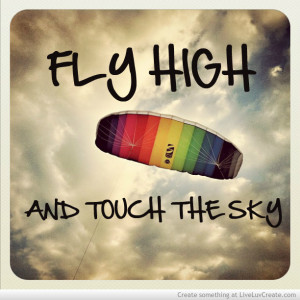 cute, fly high, fly so high, love, pretty, quote, quotes, rainbow