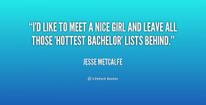 quote-Jesse-Metcalfe-id-like-to-meet-a-nice-girl-226858.png