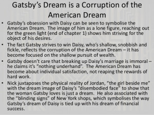 American Dream Quotes Great Gatsby Gatsby's dream is a corruption