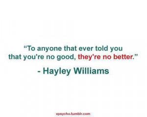 nice, life, quotes, sayings, hayley williams, good | Inspirational ...